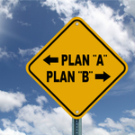 Sign pointing at plan a and plan b